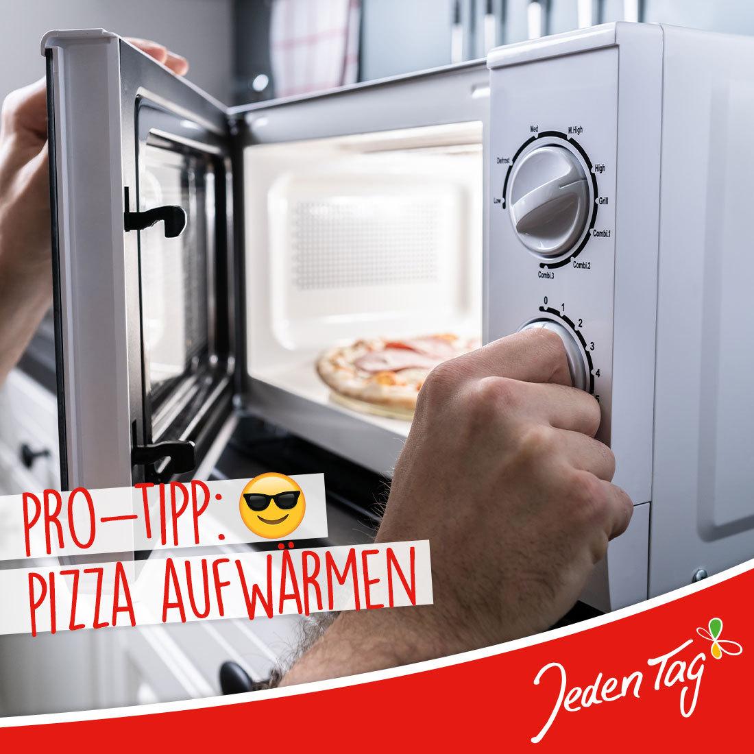 Jeden Tag-Hack: Pizza Aufwärmen